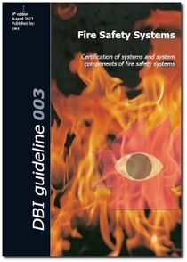 DBI GUIDELINE 003 - FIRE SAFETY SYSTEMS